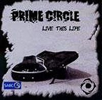 Prime Circle - Live This Life